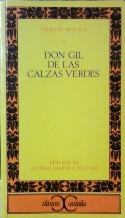 Portada DON GIL DE LAS CALZAS VERDES - TIRSO DE MOLINO - CASTALIA