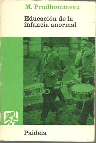 Portada EDUCACION DE LA INFANCIA ANORMAL - M. PRUDHOMMEAU - PAIDEIA