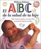 Portada EL ABC DE LA SALUD DE TU HIJO - WILLIAM FELDMAN - ONIRO
