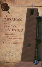 Portada EL ABRAHAM DE NUEVO MEXICO - EDUARDO GARRIGUES - QUORUM