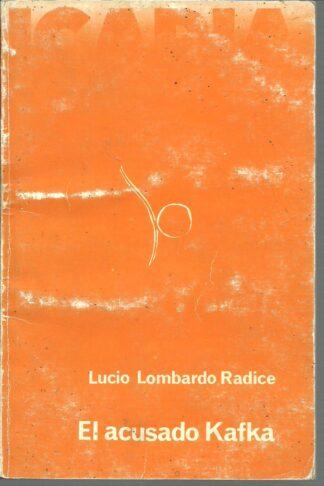 Portada EL ACUSADO KAFKA - LUCIO LOMBARDO RADICE - ICARIA
