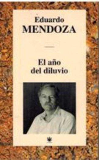 Portada EL AÑO DEL DILUVIO - EDUARDO MENDOZA - RBA
