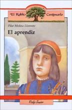 Portada EL APRENDIZ - PILAR MOLINA LLORENTE - RIALP JUNIOR