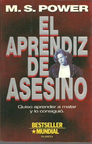 Portada EL APRENDIZ DE ASESINO - M.S. POWER - PLANETA INTERNACIONAL