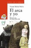 Portada EL ARCA Y YO - VICENTE MUÑOZ PUELLES - ANAYA