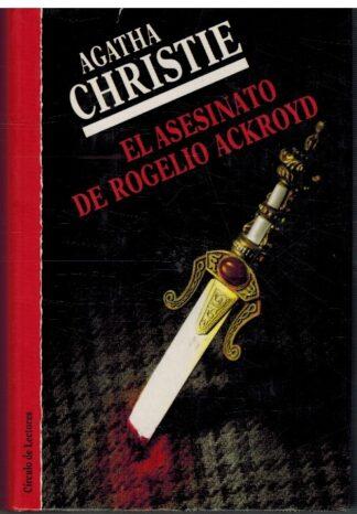 Portada EL ASESINATODE ROGELIO ACKROYD - AGATHA CHRISTIE - CIRCULO DE LECTORES
