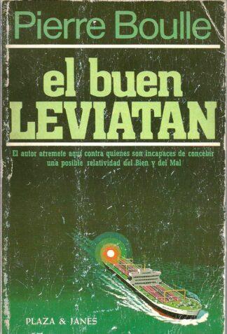 Portada EL BUEN LEVIATAN - PIERRE BOULLE - PLAZA Y JANES