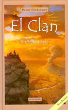 Portada EL CLAN-PRIMERA PARTE(LAS HISTORIAS DE SUTH Y NOLI) - PETER DICKINSON - SALAMANDRA