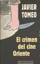 Portada EL CRIMEN DEL CINE ORIENTE - JAVIER TOMEO - CIRCULO DE LECTORES