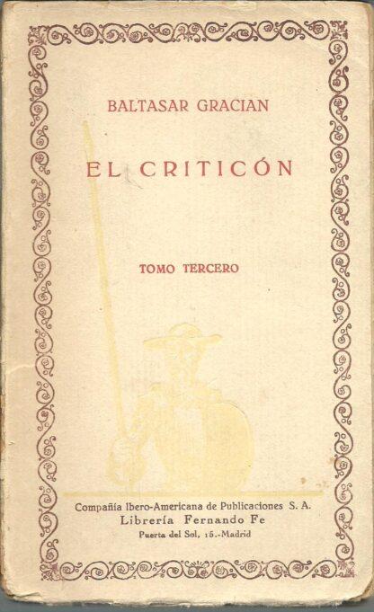 Portada EL CRITICON TOMO III - BALTASAR GRACIAN - IBEROAMERICANA DE PUBLICACIONES
