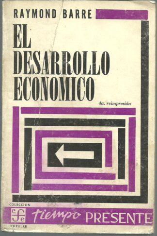Portada EL DESARROLLO ECONOMICO - RAYMOND BARRE - FONDO DE CULTURA ECONOMICA
