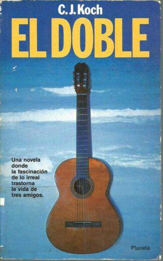 Portada EL DOBLE - C J KOCH - GEO PLANETA