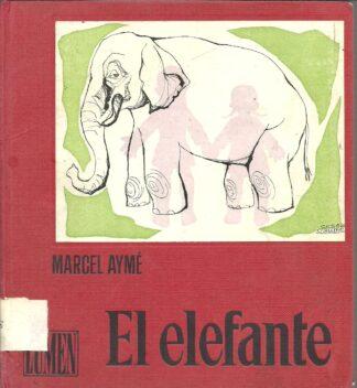 Portada EL ELEFANTE - MARCEL AYME - LUMEN