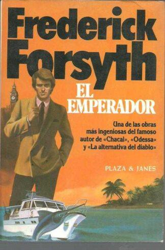 Portada EL EMPERADOR - FREDERICK FORSYTH - PLAZA Y JANES