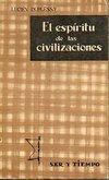 Portada EL ESPIRITU DE LAS CIVILIZACIONES - LUCIEN DUPLESSY - TAURUS