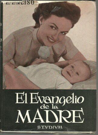 Portada EL EVANGELIO DE LA MADRE - E ENCISO - ESTUDIUM