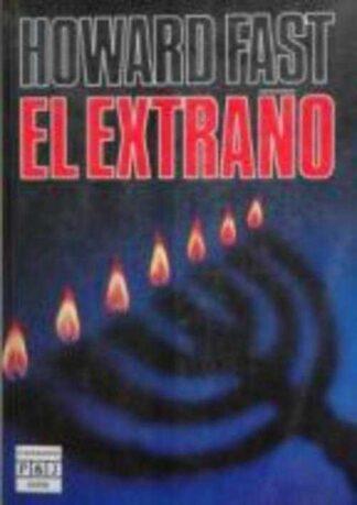 Portada EL EXTRAÑO - HOWARD FAST - PLAZA Y JANES