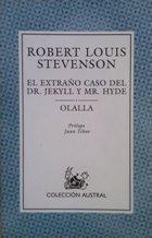 Portada EL EXTRAÑO CASO DEL DR. JEKYLL Y MR. HYDE  OLALLA - ROBERT LOUIS STEVENSON - ESPASA CALPE