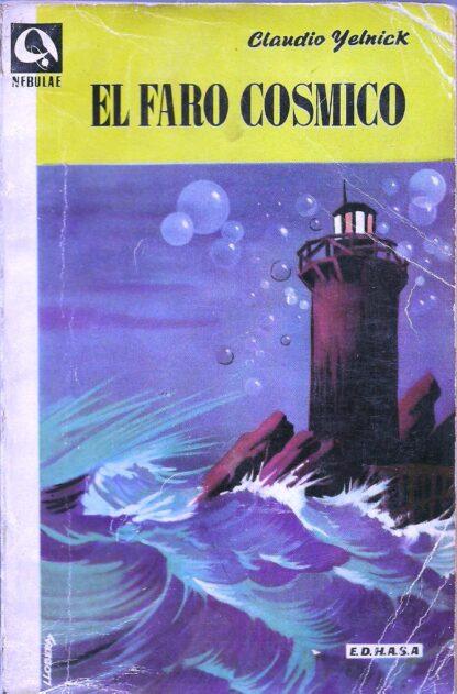 Portada EL FARO COSMICO - CLAUDIO YELNICK - EDHASA