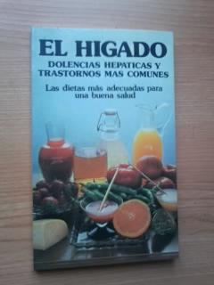 Portada EL HIGADO DOLENCIAS HEPATICAS Y TRASTORNOS MAS COMUNES - VV.AA - EDAF