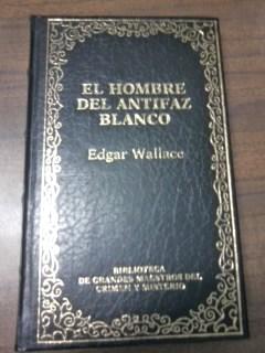 Portada EL HOMBRE DEL ANTIFAZ BLANCO - EDGARD WALLACE - ORBIS