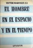 Portada EL HOMBRE EN EL ESPACIO Y EN EL TIEMPO - VICTOR MARCOZZI - STUDIUM