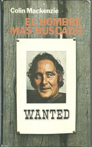 Portada EL HOMBRE MAS BUSCADO - COLIN MACKENZIE - CIRCULO DE LECTORES
