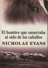 Portada EL HOMBRE QUE SUSURRABA AL OIDO DE LOS CABALLOS - NOCHOLAS EVANS - PLAZA Y JANES