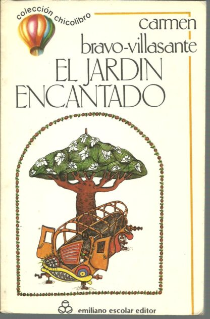 Portada EL JARDIN ENCANTADO - CARMEN BRAVO VILLASANTE - EMILIANO ESCOLAR