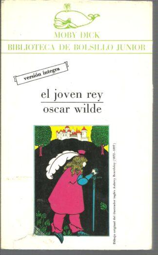 Portada EL JOVEN REY Y OTROS CUENTOS - OSCAR WILDE - LA GAYA CIENCIA