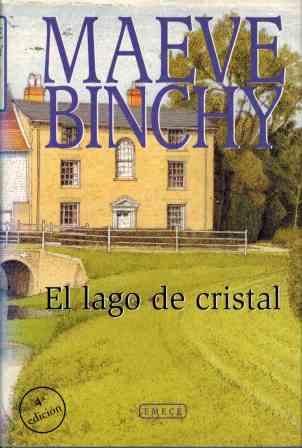 Portada EL LAGO DE CRISTAL - MAEVE BINCHY - EMECE