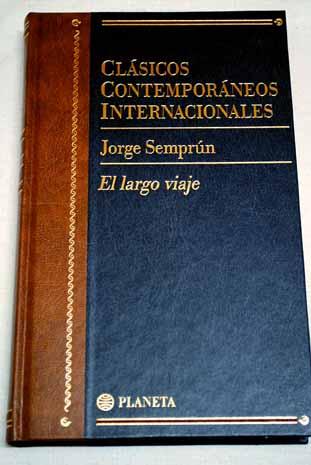 Portada EL LARGO VIAJE - JORGE SEMPRUN - PLANETA