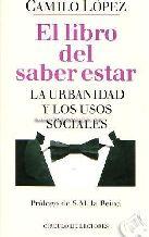 Portada EL LIBRO DEL SABER ESTAR - CAMILO LOPEZ - CIRCULO DE LECTORES