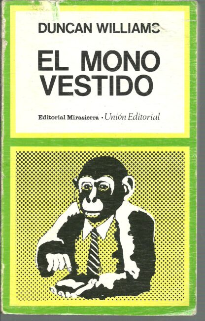 Portada EL MONO VESTIDO - DUNCAN WILLIAMS - MIRASIERRA