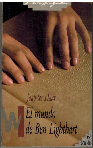 Portada EL MUNDO DE BEN LIGHTHART - JAAP TER HAAR - SM