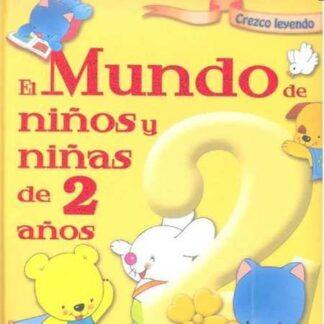 Portada EL MUNDO DE NIÑOS Y NIÑAS DE 2 AÑOS -  - TODOLIBRO