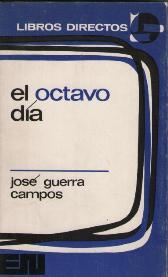 Portada EL OCTAVO DIA - JOSE GUERRA CAMPOS - EDITORA NACIONAL