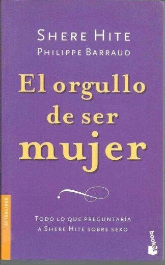 Portada EL ORGULLO DE SER MUJER - SHERE HITE Y PHILIPPE BARRAUD - BOOKET