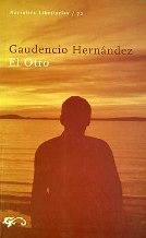 Portada EL OTRO - GAUDENCIO HERNANDEZ - EDICIONES LIBERTARIAS