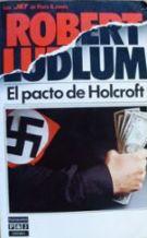 Portada EL PACTO DE HOLCROFT - ROBERT LUDLUM - PLAZA Y JANES