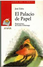 Portada EL PALACIO DE PAPEL - JOSE ZAFRA - ANAYA