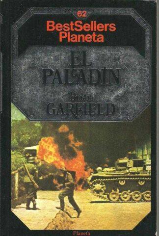 Portada EL PALADIN - BRIAN GARFIELD - PLANETA