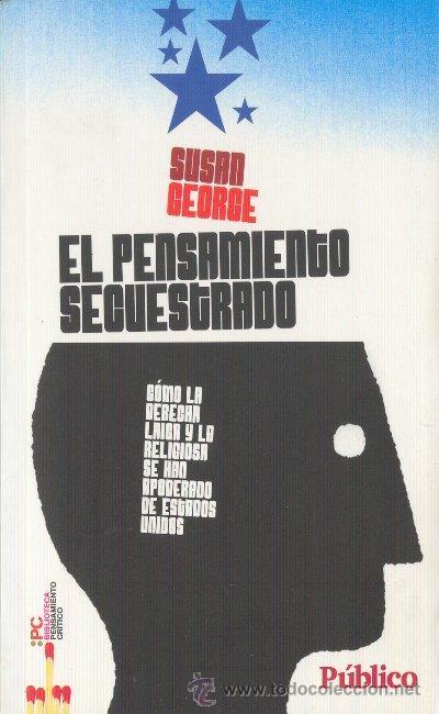 Portada EL PENSAMIENTO SECUESTRADO - SUSAN GEORGE - PUBLICO