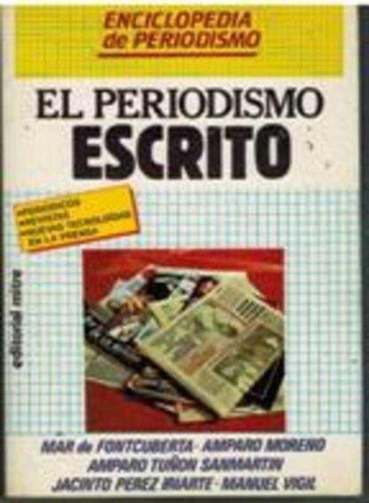 Portada EL PERIODISMO ESCRITO - VVAA - MITRE