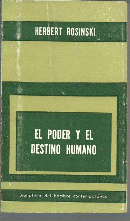 Portada EL PODER Y EL DESTINO HUMANO - HERBERT ROSINSKI - PAIDOS
