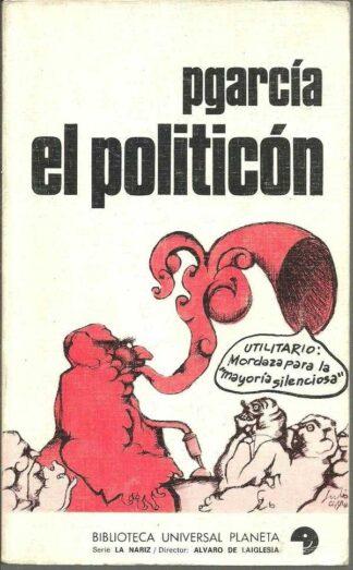 Portada EL POLITICON - PGARCIA - PLANETA