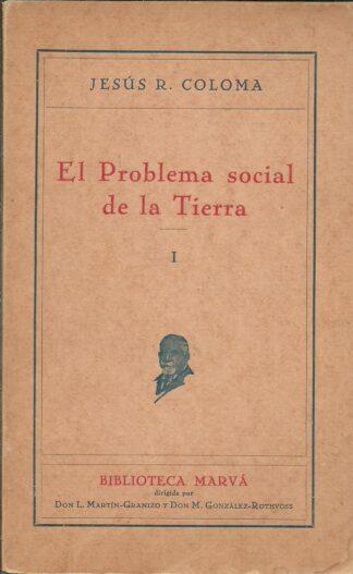 Portada EL PROBLEMA SOCIAL DE LA TIERRA I - JESUS R. COLOMA - MARVA