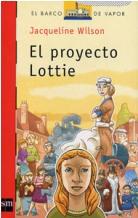 Portada EL PROYECTO LOTTIE - JACQUELINE WILSON - SM