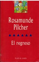 Portada EL REGRESO - RASAMUNDE PILCHER - PLAZA Y JANES