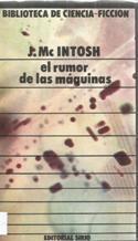 Portada EL RUMOR DE LAS MAQUINAS - J. MCINTOSH - SIRIO